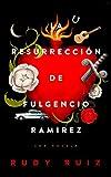 La Resurreccin de Fulgencio Ramirez