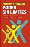 Poder sin límites: La nueva ciencia del desarrollo...