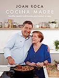 Cocina madre: Recetas sencillas y tradicionales para...