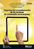 Organización y transformación de los sistemas de...