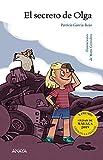 El secreto de Olga (LITERATURA INFANTIL (6-11 años) -...