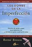 Los dones de la imperfección. Líbrate de quien crees...