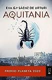 Aquitania: Premio Planeta 2020 (Autores Españoles e...