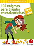 100 enigmas para triunfar en matemáticas (10-11 años)...
