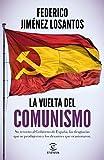 La vuelta del comunismo (F. COLECCION)