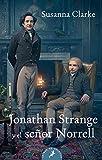 JONATHAN STRANGE Y EL SE¥OR NORRE (Salamandra...
