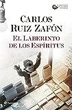 El Laberinto de los Espíritus (Autores Españoles e...