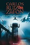 Las Luces de Septiembre (Carlos Ruiz Zafón)