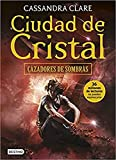Ciudad de Cristal: Cazadores de sombras 3 (La Isla del...