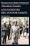 Los pacientes del doctor García: Episodios de una...