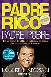 Padre Rico, padre Pobre: Qué les enseñan los ricos a...