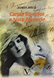 Cartas de amor a Nora Barnacle: 1 (Narrativa)