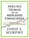 Análisis técnico de los mercados financieros (Sin...