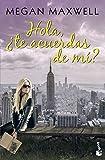 Hola, te acuerdas de m? (Bestseller)