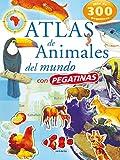 Atlas De Animales Del Mundo (Pegatinas) (Atlas De...
