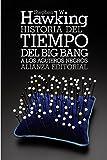 Historia del tiempo: Del big bang a los agujeros negros...