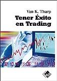 Tener Exito En Trading (Economa y Negocios)