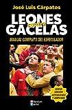 Leones Contra Gacelas - Manual Completo Del Especulador