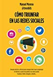 Cómo triunfar en las redes sociales: Consejos...