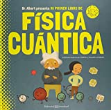 Mi primer libro de Física Cuántica (Conocer y...