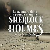 La aventura de la segunda mancha: Sherlock Holmes