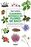 Cuaderno Botanico De Las Flores De Bach (SALUD) -...