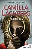 La bruja: Camilla Läckberg ha creado un conjuro que...