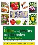 La Biblia De Las Plantas Medicinales: Guía Definitiva...
