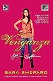 Venganza / Perfect (Pequenas Mentirosas / Pretty Little...