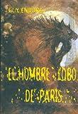 EL HOMBRE LOBO DE PARIS (Narrativa Terror)