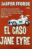EL CASO DE JANE EYRE: SERIE: THURSDAY NEXT (1ER...