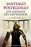 Los asesinos del emperador: El ascenso de Trajano, el...