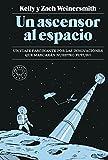 Un ascensor al espacio: Un viaje fascinante por las...