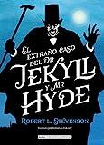 El extraño caso de Dr. Jekyll y Mr. Hyde (Clásicos...