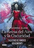 La Reina del Aire y la Oscuridad: Cazadores de sombras:...