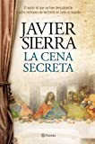 La cena secreta (Autores Españoles e Iberoamericanos)