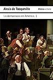 La democracia en Amrica, 1 (El libro de bolsillo - Ciencias sociales)