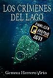 Los crímenes del lago: Finalista del Premio Literario...