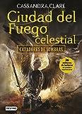 Ciudad del fuego celestial: Cazadores de sombras 6 (La...