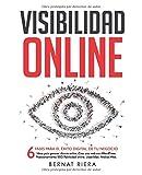 Visibilidad Online: 6 fases para el éxito digital de...
