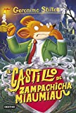 El castillo de Zampachicha Miaumiau: Geronimo Stilton...