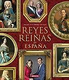 Reyes y reinas de España (Atlas Ilustrado)