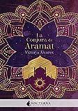 La Conjura de Aramat: 98 (Literatura Mágica)
