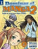 Dominar el Manga 2. Sube de nivel con Mark Crilley...