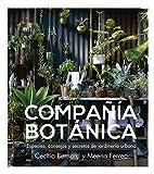 Compañía Botánica: Especies, consejos y secretos de...