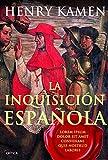 La inquisición española: Mito e historia (Serie...