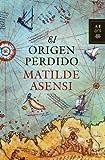 El origen perdido (Autores Españoles e...