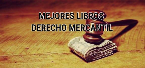Mejores Libros sobre Derecho Mercantil