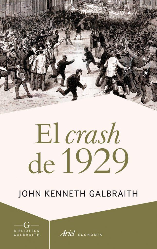 Portada del libro de economía el crash del 29 de John Kenneth Galbraith