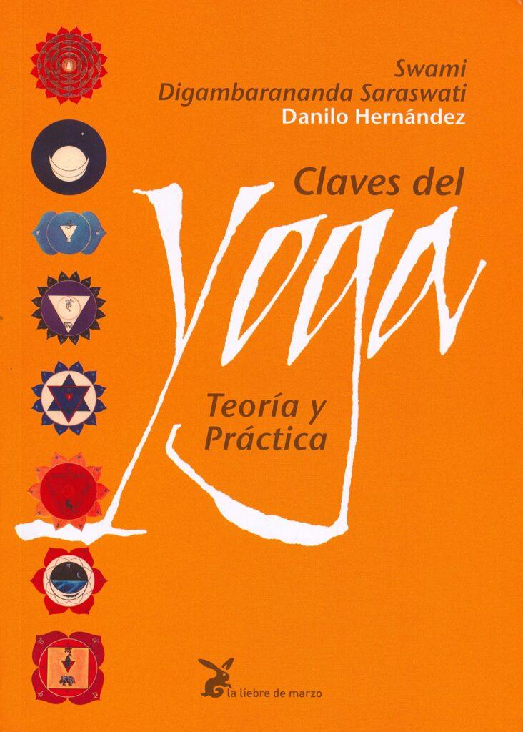 Libro claves del yoga de Danilo Hernandez profesor español de yoga